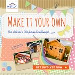 The Walton's Playhouse Challenge Competition!